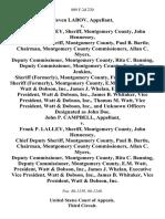 Steven Labov v. Frank P. Lalley, Sheriff, Montgomery County, John Hennessey, Chief Deputy Sheriff, Montgomery County, Paul B. Bartle, Chairman, Montgomery County Commissioners, Allan C. Myers, Deputy Commissioner, Montgomery County, Rita C. Banning, Deputy Commissioner, Montgomery County, Frank W. Jenkins, Sheriff (Formerly), Montgomery County, Frederick B. Hill, Sheriff (Formerly), Montgomery County, E.M. Watt, President, Watt & Dobson, Inc., James J. Whelan, Executive Vice President, Watt & Dobson, Inc., James B. Whitaker, Vice President, Watt & Dobson, Inc., Thomas M. Watt, Vice President, Watt & Dobson, Inc., and Unknown Officers Designated as John Doe. John P. Campbell v. Frank P. Lalley, Sheriff, Montgomery County, John Hennessey, Chief Deputy Sheriff, Montgomery County, Paul B. Bartle, Chairman, Montgomery County Commissioners, Allan C. Myers, Deputy Commissioner, Montgomery County, Rita C. Banning, Deputy Commissioner, Montgomery County, E.M. Watt, President, Watt & Dobson, Inc