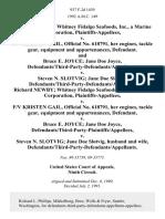 Richard Newby Whitney Fidalgo Seafoods, Inc., a Marine Corporation v. F/v Kristen Gail, Official No. 618791, Her Engines, Tackle Gear, Equipment and Appurtenances, and Bruce E. Joyce Jane Doe Joyce, Defendants/third-Party-Defendants/appellants v. Steven N. Slotvig Jane Doe Slotvig, Defendants/third-Party-Defendants/appellees. Richard Newby Whitney Fidalgo Seafoods, Inc., a Marine Corporation v. F/v Kristen Gail, Official No. 618791, Her Engines, Tackle Gear, Equipment and Appurtenances v. Bruce E. Joyce Jane Doe Joyce, Defendants/third-Party-Plaintiffs/appellees v. Steven N. Slotvig Jane Doe Slotvig, Husband and Wife, Defendants/third-Party-Defendants/appellants, 937 F.2d 1439, 3rd Cir. (1991)