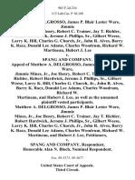 Matthew A. Delgrosso, James P. Blair Lester Ware, Jimmie Mines, Jr., Joe Henry, Robert C. Trainer, Jay T. Richler, Robert Hardwick, Jerome J. Phillips, Sr., Gilbert Weese, Larry K. Hill, Charles G. Church, Jr., John R. Alves, Barry K. Racz, Donald Lee Adams, Charles Woodrum, Richard W. Martineau, Hubert J. Lee v. Spang and Company. Appeal of Matthew A. Delgrosso, James P. Blair, Lester Ware, Jimmie Mines, Jr., Joe Henry, Robert C. Trainer, Jay T. Richler, Robert Hardwick, Jerome J. Phillips, Sr., Gilbert Weese, Larry K. Hill, Charles G. Church, Jr., John R. Alves, Barry K. Racz, Donald Lee Adams, Charles Woodrum, Richard W. Martineau, and Hubert J. Lee, as Well as the Unnamed Vested Participants. Matthew A. Delgrosso, James P. Blair Lester Ware, Jimmie Mines, Jr., Joe Henry, Robert C. Trainer, Jay T. Richler, Robert Hardwick, Jerome J. Phillips, Sr., Gilbert Weese, Larry K. Hill, Charles G. Church, Jr., John R. Alves, Barry K. Racz, Donald Lee Adams, Charles Woodrum, Richard W. Martine