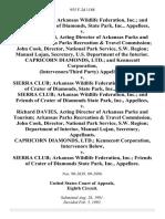 Sierra Club Arkansas Wildlife Federation, Inc. And Friends of Crater of Diamonds, State Park, Inc. v. Richard Davies, Acting Director of Arkansas Parks and Tourism Arkansas Parks Recreation & Travel Commission John Cook, Director, National Park Service, S.W. Region Manual Lujan, Secretary, U.S. Department of the Interior. Capricorn Diamonds, Ltd. And Kennecott Corporation, (Intervenors/third Party) v. Sierra Club Arkansas Wildlife Federation, Inc. Friends of Crater of Diamonds, State Park, Inc., Sierra Club Arkansas Wildlife Federation, Inc. And Friends of Crater of Diamonds State Park, Inc. v. Richard Davies, Acting Director of Arkansas Parks and Tourism Arkansas Parks Recreation & Travel Commission, John Cook, Director, National Park Service, S.W. Region Department of Interior, Manual Lujan, Secretary, Capricorn Diamonds, Ltd. Kennecott Corporation, Intervenors Below v. Sierra Club Arkansas Wildlife Federation, Inc. Friends of Crater of Diamonds State Park, Inc., 955 F.2d 1188, 3rd C
