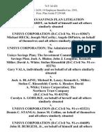In Re Unisys Savings Plan Litigation John P. Meinhardt, on Behalf of Himself and All Others Similarly Situated v. Unisys Corporation (d.c.civil No. 91-Cv-03067) Michael Heck Joseph McCarthy Angelo Dipietro, on Behalf of Themselves and All Others Similarly Situated v. Unisys Corporation the Administrative Committee of the Unisys Savings Plan the Investment Committee of the Unisys Savings Plan Jack A. Blaine John J. Loughlin Kenneth Miller David A. White Stefan Riesenfeld (d.c.civil No. 91-Cv-03276) Gary Vala, Individually and on Behalf of All Others Similarly Situated v. Jack A. Blaine Michael R. Losey Kenneth L. Miller Stefan C. Riesenfeld Curtis A. Hessler David A. White Unisys Corporation the Northern Trust Company (d.c.civil No. 91-03278) Carolyn A. Gohlike, on Behalf of Herself and All Others Similarly Situated v. Unisys Corporation (d.c.civil No. 91-Cv-03321) Dennis C. Stanga James M. Collins, on Behalf of Themselves and All Others Similarly Situated v. Unisys Corporation (d.c.civ
