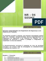 8.1 - NR-04 - SESMT - NR-05 - CIPA