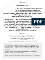 Intervest, Inc. v. Bloomberg, L.P. Sg Cowen Securities Liberty Brokerage Investment Liberty Brokerage, Inc. Liberty Brokerage Securities, Inc. Deutsche Bank Securities Cantor Fitzgerald Securities Salomon Smith Barney, Inc. Merrill Lynch & Co. J.P. Morgan Securities, Inc. Intervest Financial Services, Inc. v. Bear Stearns, Co. Inc. Cantor Fitzgerald Securties S.G. Cowen Securities Corp. Deutsche Bank Securities Corp. Liberty Brokerage, Inc. Liberty Brokerage Securities, Inc. Liberty Brokerage Investment, Corp. Merrill Lynch & Co., Inc. J.P. Morgan Securities, Inc. Salomon, Smith, Barney, Inc. Bloomberg, L.P. Cantor Fitzgerald, L.P. Cantor Fitzgerald Partners Intervest Financial Services, Inc., 340 F.3d 144, 3rd Cir. (2003)