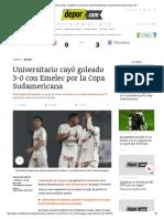 Universitario 0-3 Emelec_ Goles, Resultado y Resumen en Video de Partido Por Copa Sudamericana _ Depor