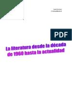 Literatura Desde La Decada de 1960 Asta La Actual Id Ad