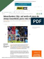 Manchester City_ Así Sería El Once de Josep Guardiola Para Esta Temporada _ Foto 1 de 13 _ Depor