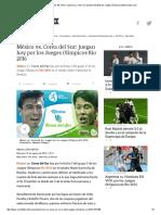México vs Corea Del Sur en VIVO_ a Qué Hora y Cómo Ver Partido ONLINE Por Juegos Olímpicos 2016 _ Depor