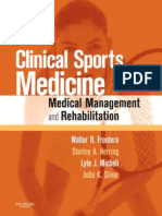 Clinical Sports Medicine_ Medical Management and Rehabilitation -Saunders (2006)