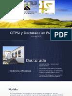CITPSI y Doctorado en Psicología