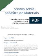 Conceitos Sobre Cadastro de Materiais