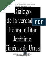 Dialogo de la verdadera honra militar