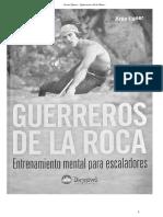 Arno Ilgner - Guerreros de La Roca - Entrenamiento Mental Para Escaladores