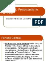 10 Tipologia Do Protestantismo No Brasil