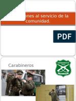 Instituciones Al Servicio de La Comunidad