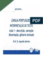 1 - Descrição, Narração, Dissertação, Gêneros Textuais