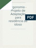Ergonomia - Projeto de Adaptação para residência de idoso