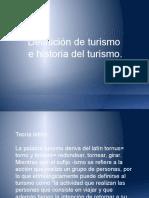 1. Historia y Definicion de Turismo