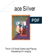 Horace Silver - The Art of Small Combo Jazz Playing, Composing and Arranging - Written by Horace Silver