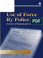 USE OF FORCE BY LAW ENFORCERS
