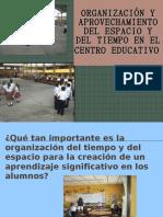ORGANIZACIÓN Y APROVECHAMIENTO DEL ESPACIO Y DEL TIEMPO