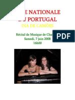 Fête Nationale du Portugal - Dia de Camões, Récital de Musique de Chambre, Samedi 7 Juin 2008
