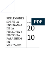 REFLEXIONES SOBRE LA ENSEÑANZA DE LA  FILOSOFIA Y FILOSOFIA PARA NIÑOS EN MANIZALES