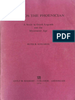 Ruth B Edwards Kadmos the Phoenician a Study in Greek Legends and the Mycenaean Age