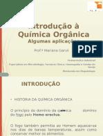 Aula Pitagoras -Introdução a Química Orgânica – Algumas Aplicações