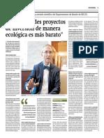 """""""Hacer grandes proyectos de inversión de manera ecológica es más barato"""""""