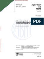 ABNT NBR ISO 10012 - Sistemas de Gestão Da Medição - Requisitos Medição