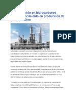 Baja Inversión en Hidrocarburos Impidió Crecimiento en Producción de Gas y Petróleo