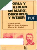 Bravo, Diaz-Polanco, Michel (1997) Teoría y Realidad en Marx, Durkheim y Weber