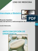 Anticonceptivos Emergencia y Barrera.