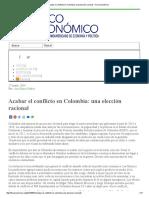2014 Mayo 27 Acabar El Conflicto en Colombia_ Una Elección Racional – Foco Económico