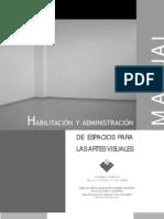 29187507 Habilitacion y Admin is Trac Ion Espacios Artes Visuales