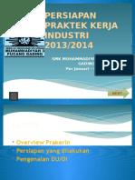 Persiapan Praktek Kerja Industri 2013