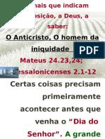 080616    Aula 14  O Anticristo  Os Sianais da oposição a Deus.pptx