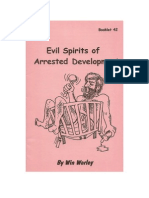 Evil Spirits of Arrested Development