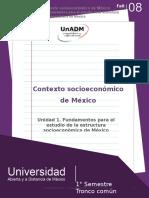 Unidad 1. Fundamentos Para El Estudio de La Estructura Socioeconomica de Mexico