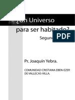 Un Universo Para Ser Habitado - Segunda Parte