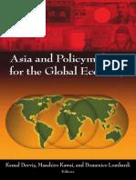 Kemal Dervis, Masahiro Kawai, Domenico Lombardi, Haruhiko Kuroda-Asia and Policymaking for the Global Economy  -Brookings Institution Press and Asian Development Bank (2011).pdf