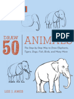 Draw 50 Animals - The Step-by-Step Way to Draw Elephants, Tigers, Dogs, Fish, Birds and Many More (2012).epub