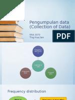 Pengumpulan Data (Collection of Data)