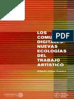 Alberto Lopez Cuenca - Los Comunes Digitales - Nuevas Ecologias de Trabajo Artistico