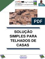 Solução Simples Para Telhados de Casas
