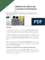 Habrá 3 Millones de Chicos Sin Clases Por Un Paro en Provincia Noticia clarín 11/08/16