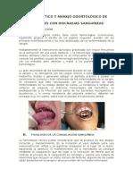 Diagnóstico y Manejo Odontológico de Pacientes Con Discrasias Sanguíneas