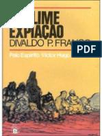 Sublime Expiacao - Divaldo Pereira Franco