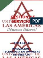 Semana 14. Innovacion y Tecnología en Empresas de Servicio