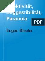 Eugen Bleuler - Affektivität, Suggestibilität, Paranoia